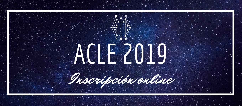 INFORMACIÓN INSCRIPCIÓN ONLINE ACLE 2019