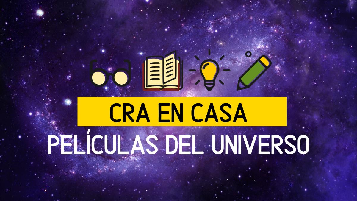 PELÍCULAS PARA TENER EL UNIVERSO EN CASA