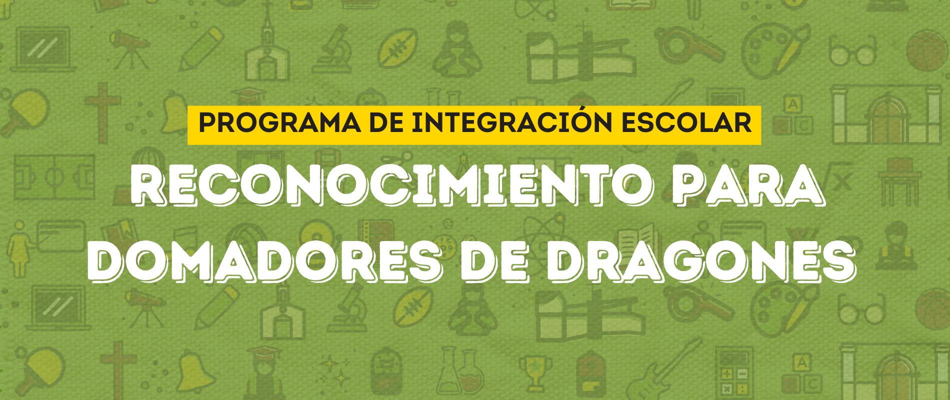 ESTUDIANTES RECIBEN RECONOCIMIENTO AL FINALIZAR PROGRAMA DOMADOR DE DRAGONES