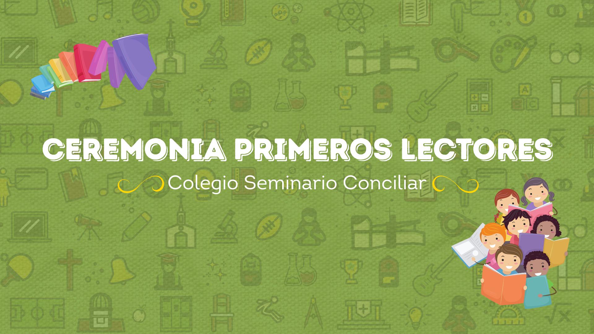 PRIMEROS BÁSICOS CELEBRA CEREMONIA DE PRIMEROS LECTORES