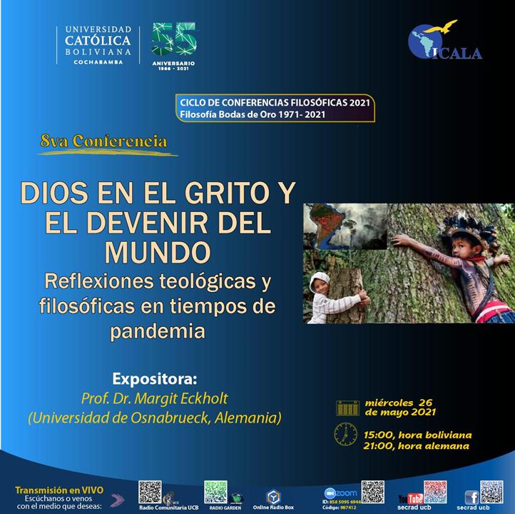 Conferencia: Dios en el grito y el devenir del mundo: Reflexiones teológicas y filosóficas en tiempos de pandemia