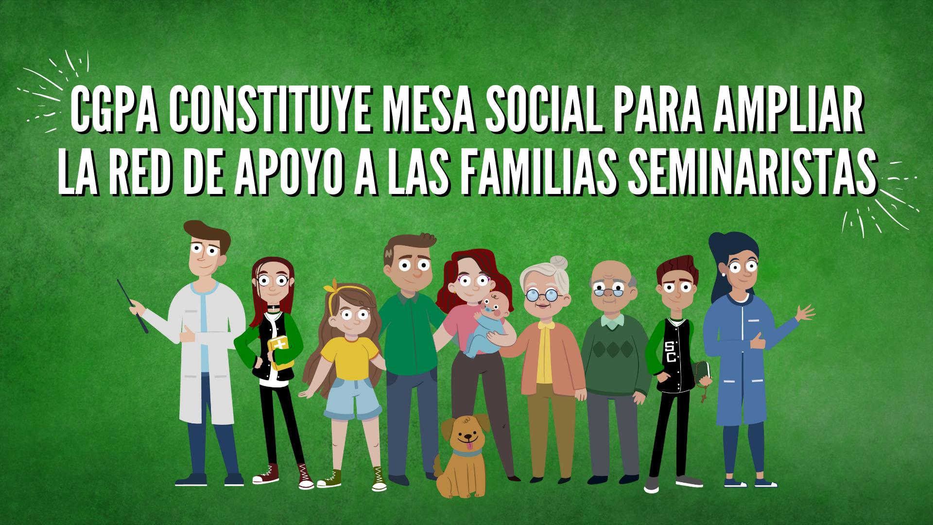 CGPA CONSTITUYE MESA SOCIAL PARA AMPLIAR LA RED DE APOYO A LAS FAMILIAS SEMINARISTAS