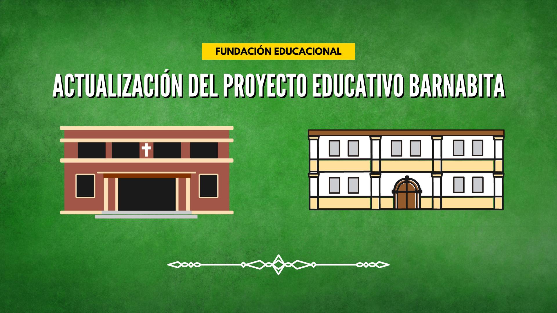 ACTUALIZACIÓN DEL PROYECTO EDUCATIVO BARNABITA