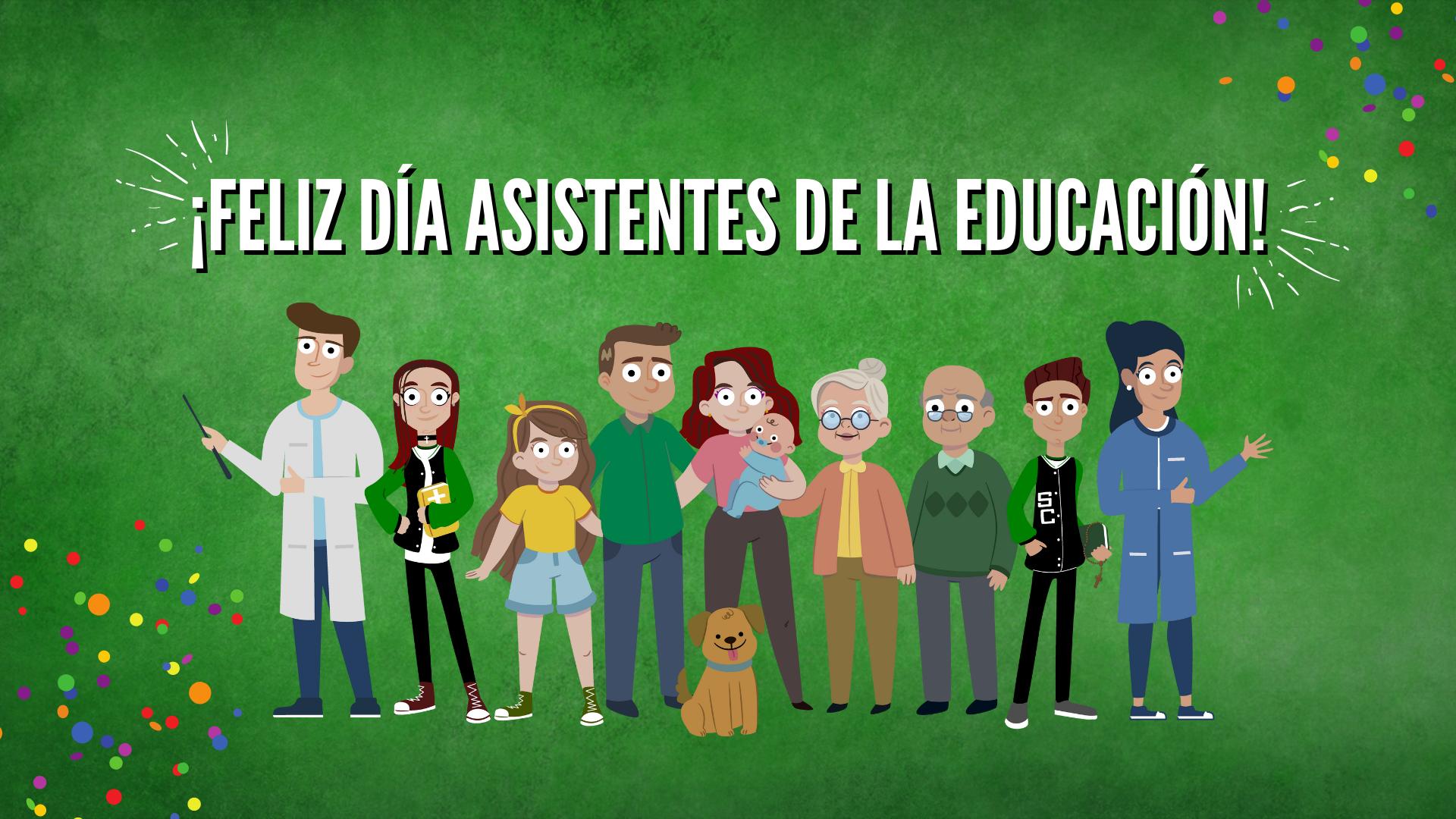 FELIZ DÍA ASISTENTES DE LA EDUCACIÓN